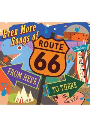 Various Artists - Even More Songs of Route 66 (From Here to There) (Music CD)