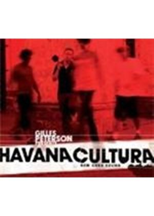 Various Artists - Havana Cultura - New Cuba Sound (Gilles Peterson Presents) (Music CD)