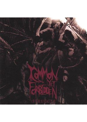 Common Yet Forbidden - The Struggle (Music Cd)