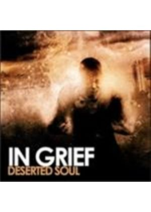 In Grief - Deserted Soul (Music CD)
