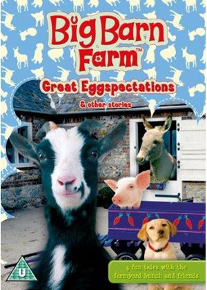 Big Barn Farm: Great Eggspectations & Other Stories