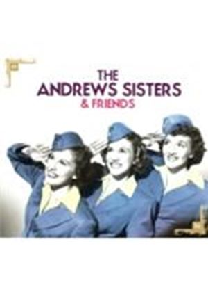 Andrews Sisters - Andrews Sister And Friends, The (Music CD)