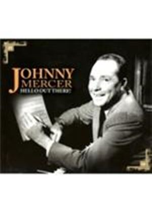 Johnny Mercer - Hello Out There (Music CD)
