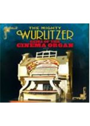 Various Artists - Mighty Wurlitzer, The (Gems From A Golden Age Of Cinema Ballroom And Theatre Organs) (Music CD)