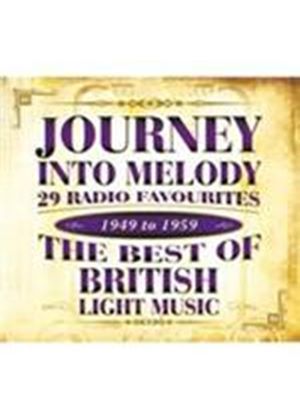 Various Artists - Journey Into Melody (29 Radio Favourites/The Best Of British Light Music) (Music CD)
