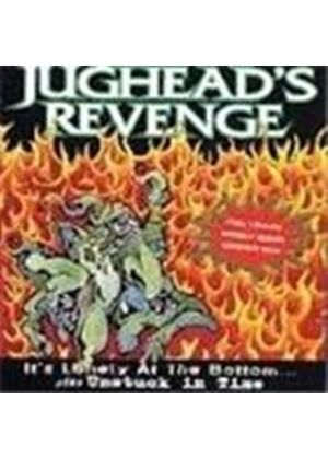 Jugheads Revenge - Its Lonely At The Bottom (Music Cd)