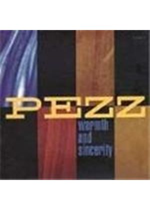 Pezz - Warmth & Sincerity (Music Cd)