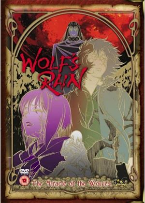 Wolfs Rain - Chapter 7: The Miracle Of The Wolves (Animated)