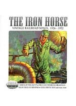 Various Artists - The Iron Horse (Music CD)