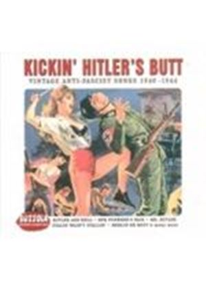 Various Artists - Kicking Hitlers Butt (Music Cd)