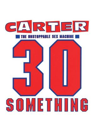 Carter the Unstoppable Sex Machine - 30 Something (Music CD)