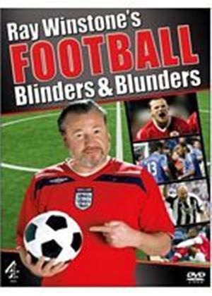 Ray Winstones Football Blinders And Blunders