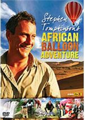 Stephen Tompkinson's African Balloon Adventure