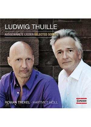 Ludwig Thuille: Selected Songs (Music CD)