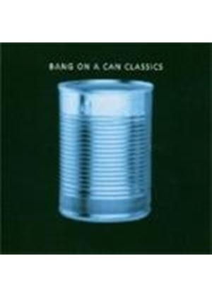 Bang On A Can - Industry/Cheating Lying Stealing [Remastered]