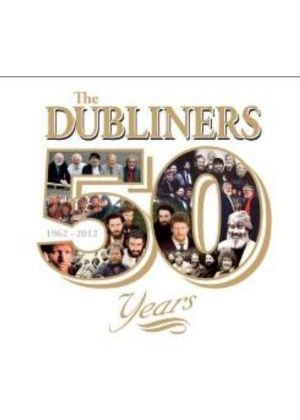 Dubliners (The) - 50 Years (Music CD)