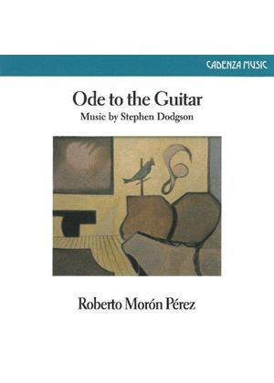 Ode to the Guitar: Music by Stephen Dodgson (Music CD)