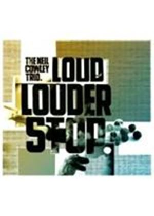 The Neil Cowley Trio - Loud Louder Stop