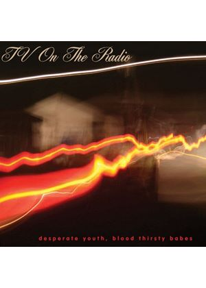 TV On The Radio - Desperate Youth, Blood Thirsty Babes (Music CD)