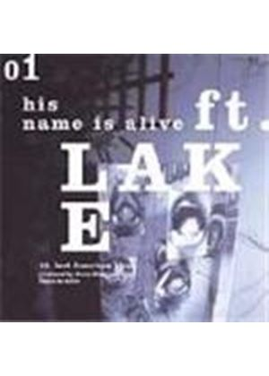 His Name Is Alive - Fort Lake