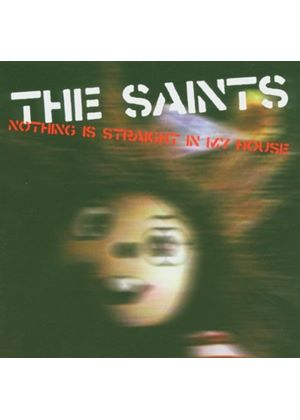 The Saints - Nothing Is Straight In My House (Music CD)