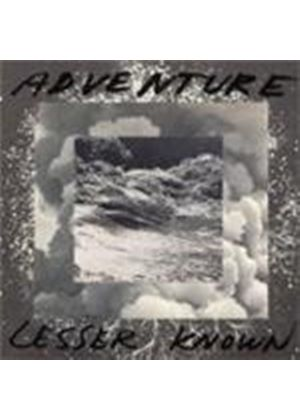 Adventure - Lesser Known (Music CD)
