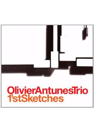 Olivier Antunes - 1'st Sketches (Music CD)
