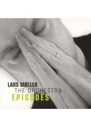 Lars Møller - Orchestra Episodes (Music CD)