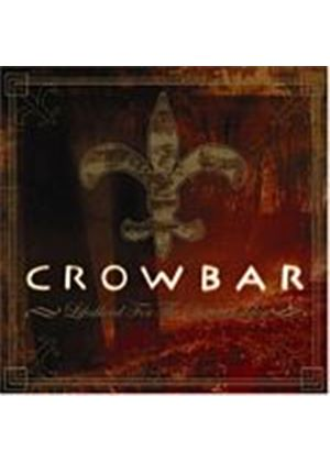 Crowbar - Lifesblood For The Downtrodden (Music CD)