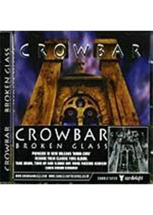 Crowbar - Broken Glass (Music CD)