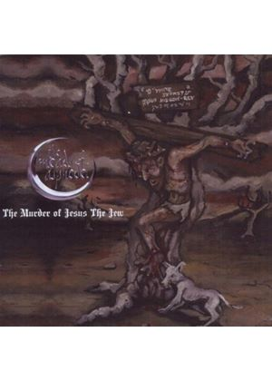 Meads Of Asphodel - Murder Of Jesus The Jew, The (Music CD)