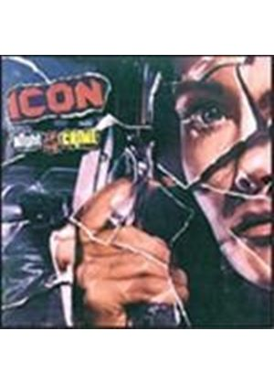 Icon - Night Of The Crime (Music Cd)