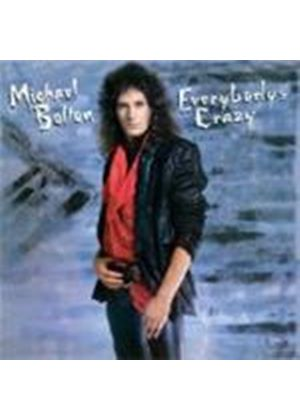 Michael Bolton - Everybodys Crazy (Music Cd)