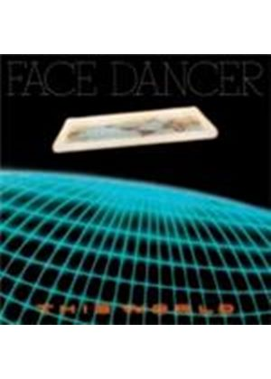Face Dancer - This World (Music CD)