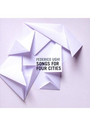 Federico Ughi - Songs for Four Cities (Music CD)