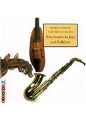 Various Artists - Adventures In Jazz And Folklore