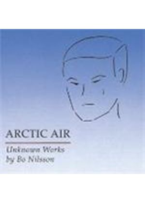 Nilsson: Arctic Air - Unknown Works