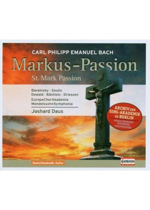 Bach, CPE: St Mark Passion