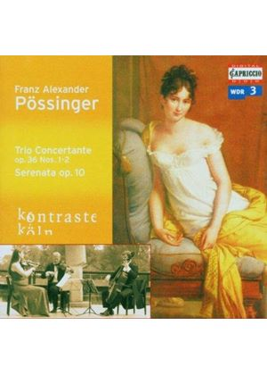POSSINGER - TRIO CONCERTANTE OP.36 NOS 1 & 2