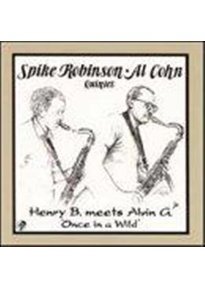 Spike Robinson/A. Cohn - Once In A Wild [European Import]