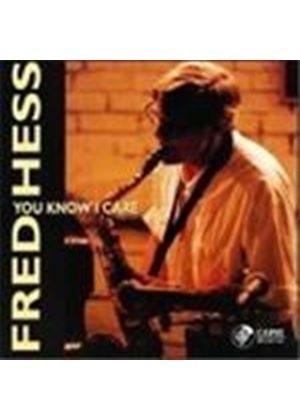 Fred Hess - You Know I Care [European Import]