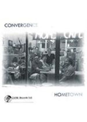 Convergence - Hometown [European Import]