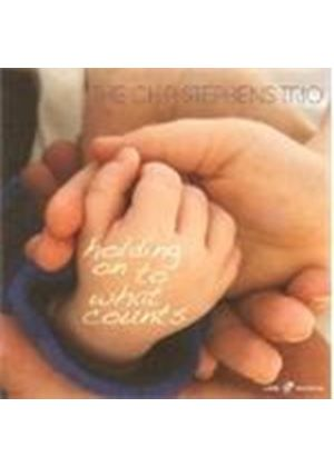 Chip Stephens Trio - Holding On To What Counts
