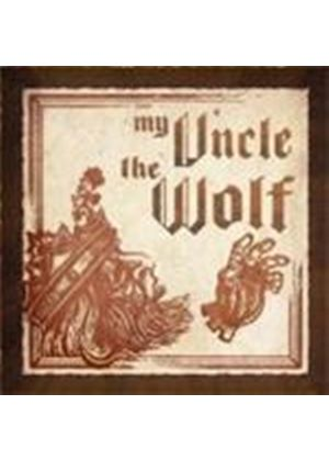 My Uncle The Wolf - My Uncle The Wolf (Music CD)
