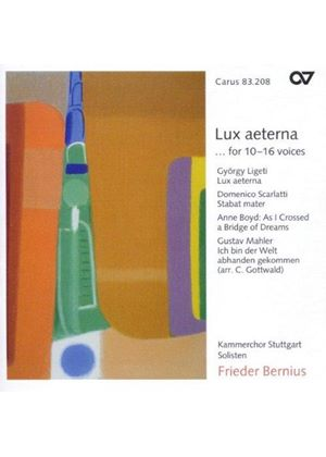 LIGETI / SCARLATTI - LUX AETERNA FOR 10-16 VOICES