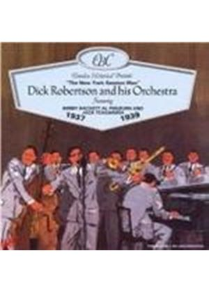 Dick Robertson And His Orchestra - The New York Session Man