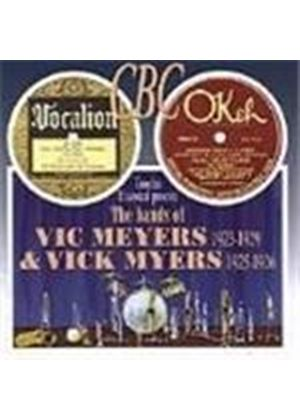 Vic Meyers/Vick Myers - Bands Of Vic Meyers 1923-1929 And Vick Myers 1925-1926, The