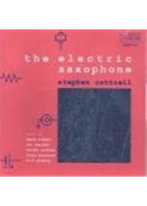 Stephen Cottrell - Electric Saxophone, The