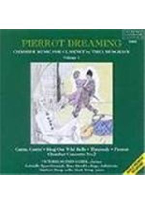 Musgrave: Pierrot Dreaming: Chamber Music for Clarinet, Vol 1