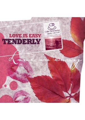 Various Artists - Café Continental: Tenderly: Love Is Easy (Music CD)